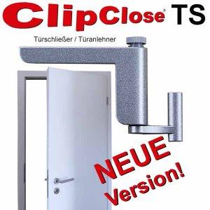 ClipClose TS Türschließer Türanlehner neue Version